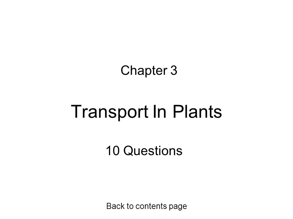 Transport In Plants Chapter 3 10 Questions Back to contents page