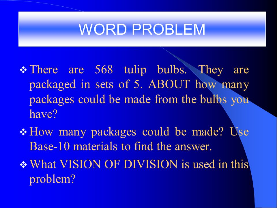  There are 568 tulip bulbs.They are packaged in sets of 5.