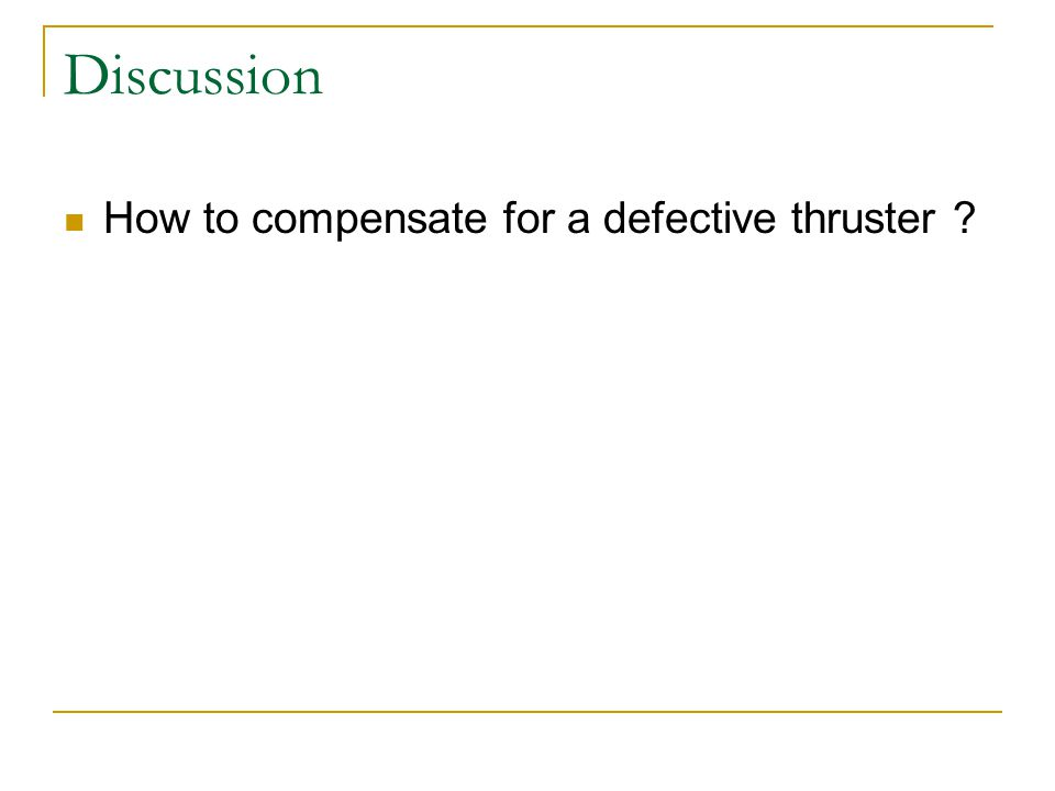 Discussion How to compensate for a defective thruster