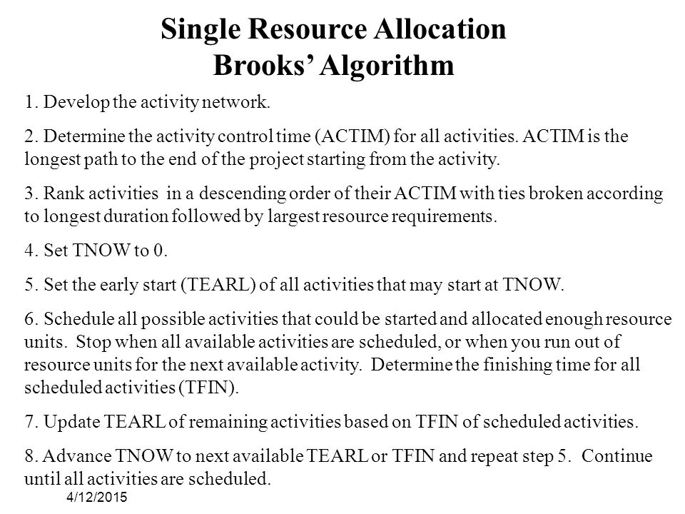 4/12/2015 Single Resource Allocation Brooks' Algorithm 1.