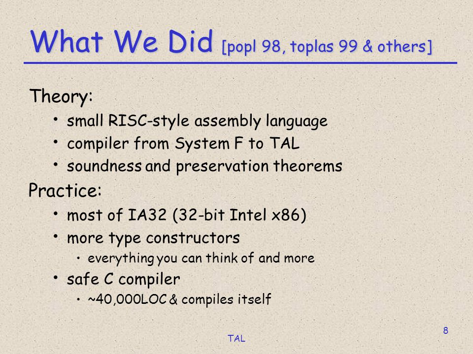 TAL 9 Why Type Assembly.