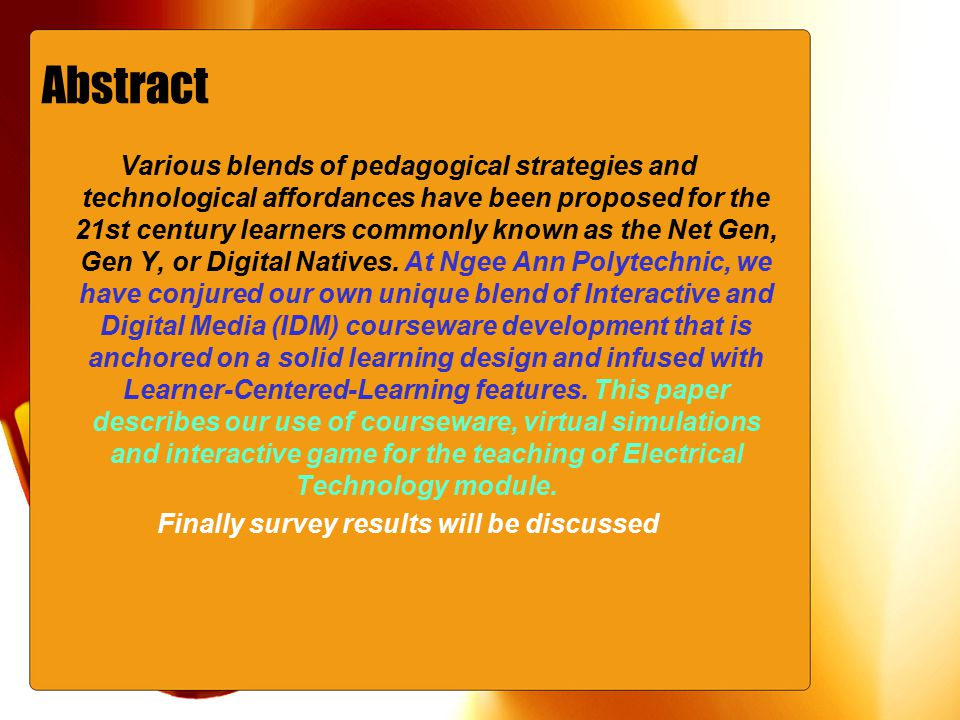 Abstract Various blends of pedagogical strategies and technological affordances have been proposed for the 21st century learners commonly known as the Net Gen, Gen Y, or Digital Natives.