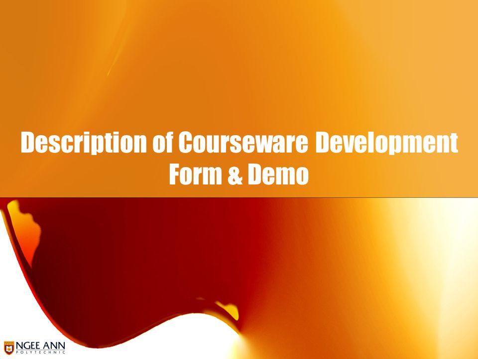 Description of Courseware Development Form & Demo
