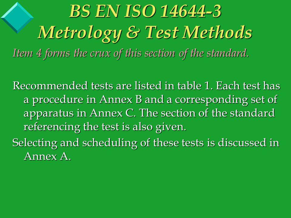 ANNEX B (Informative) - Test Methods B6Installed Filter Leakage Test Note error on B6.3.5 formula for scan rate Sr <= Cc.Ps.K.Dp.Fs/Np is equivalent to Sr = 472 Cc.Ps.K.Dp/Np Units should be (cm/s) BS EN ISO 14644-3 Metrology & Test Methods Annex B