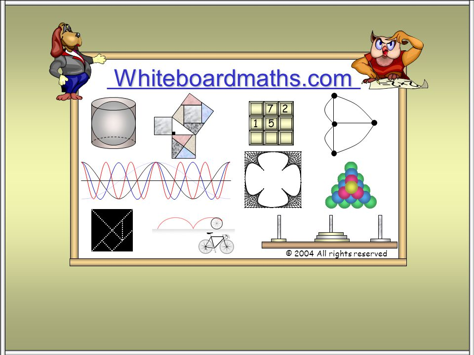 Whiteboardmaths.com © 2004 All rights reserved 5 7 2 1