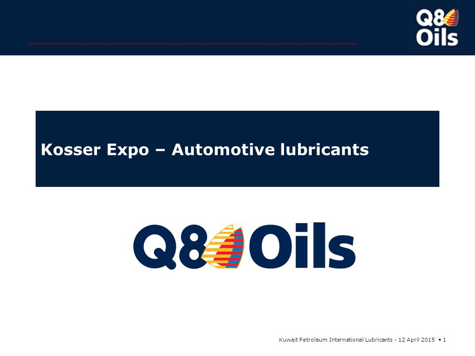 Kuwait Petroleum International Lubricants - 12 April 2015 32 VOLVO package Q8 SuperGear SQ8 T 65 75W-90 API GL-1 till 4API GL-5