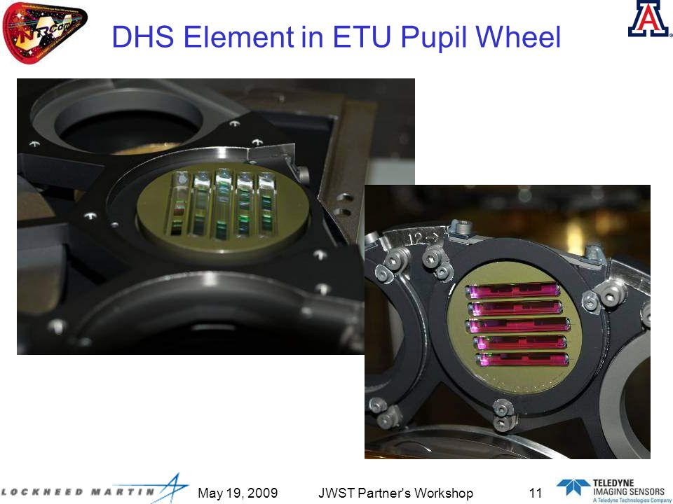 May 19, 2009JWST Partner s Workshop11 DHS Element in ETU Pupil Wheel