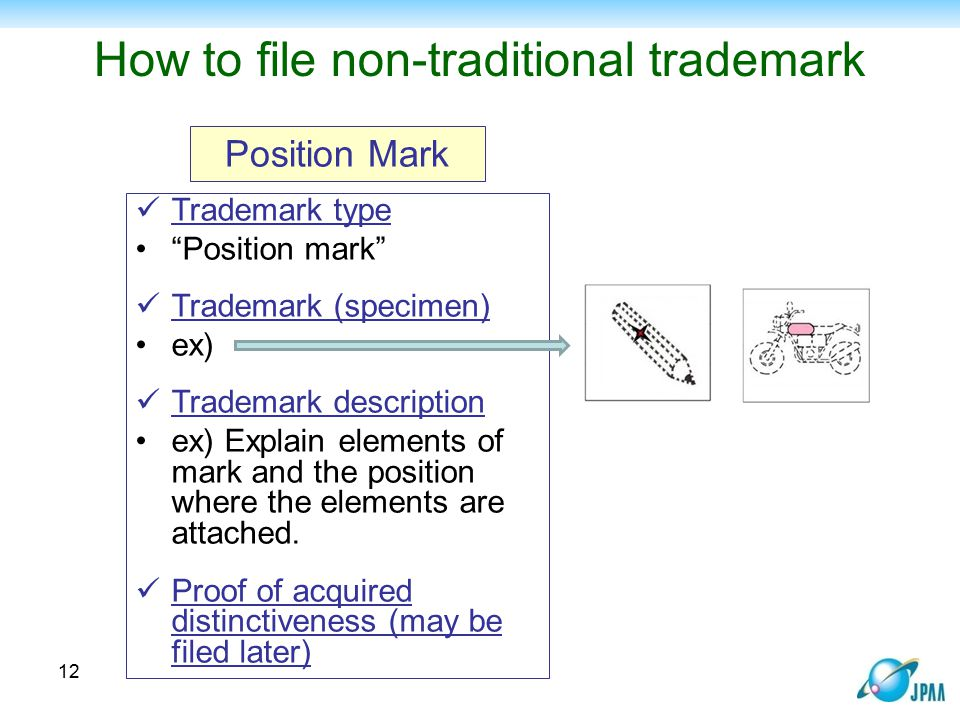 """How to file non-traditional trademark Trademark type """"Position mark"""" Trademark (specimen) ex) Trademark description ex) Explain elements of mark and t"""