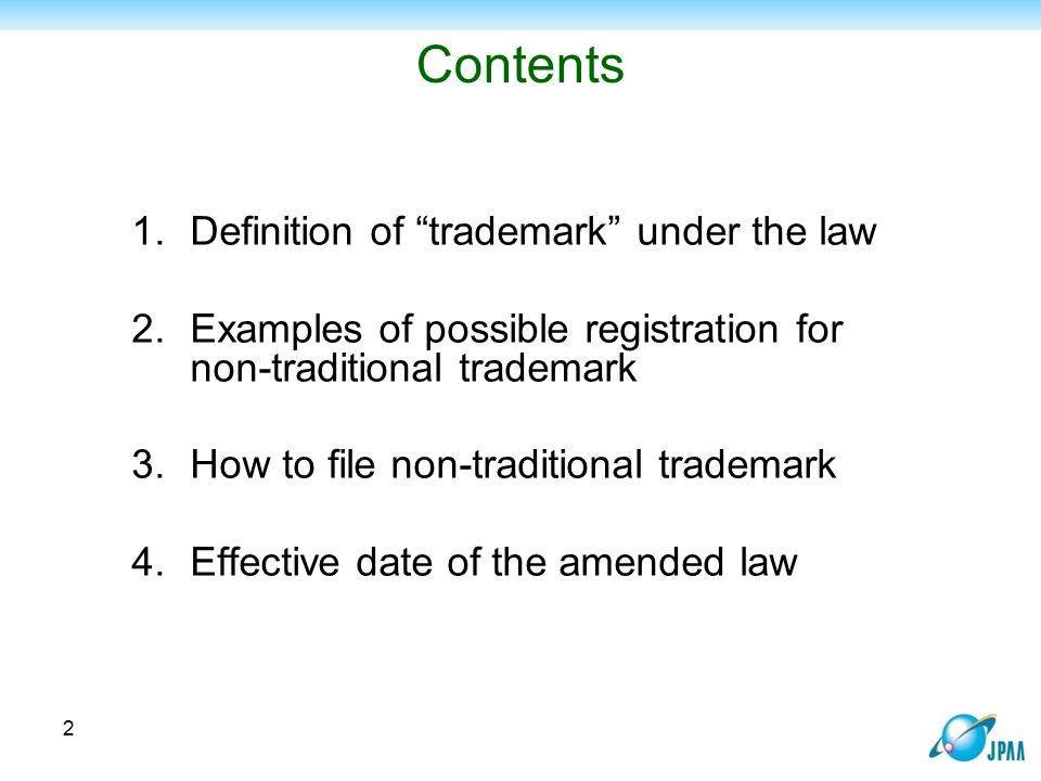 Effective date of the amended law Examination guideline for non-traditional mark: - is still under discussion - is expected to be finalized by December 2014 Effective date of the amended law: - must be no later than 14 May 2015 - is expected sometime in April or May 2015 13