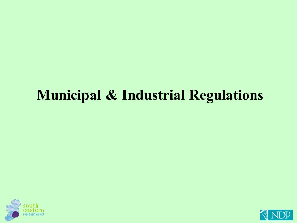 Municipal & Industrial Regulations