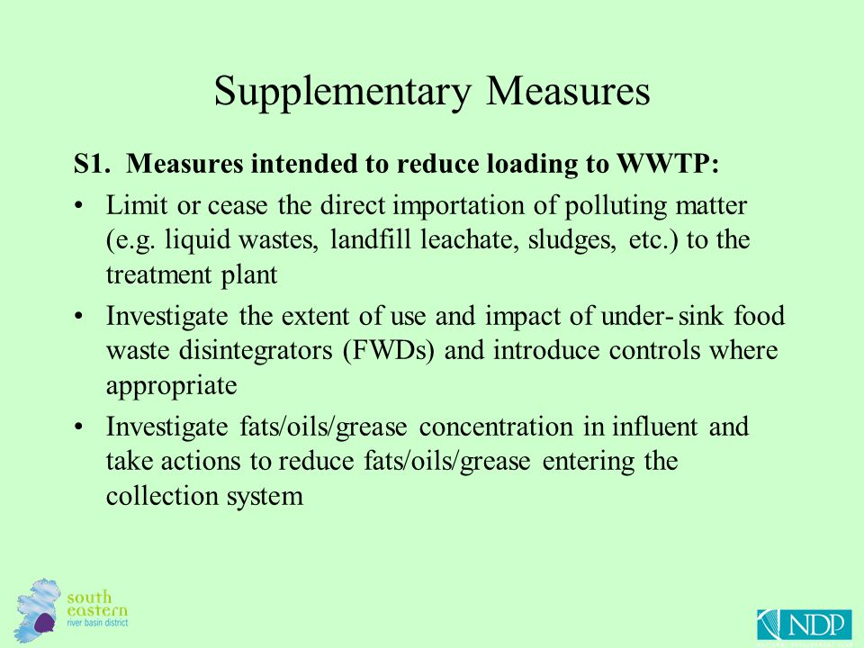 Supplementary Measures S1. Measures intended to reduce loading to WWTP: Limit or cease the direct importation of polluting matter (e.g. liquid wastes,