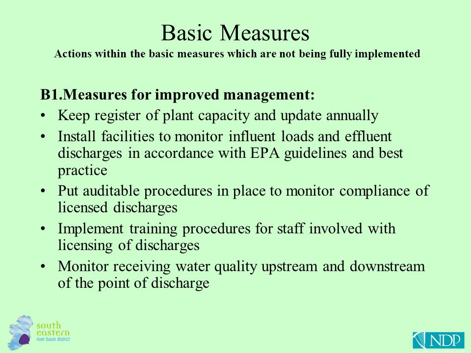 Basic Measures Actions within the basic measures which are not being fully implemented B1.Measures for improved management: Keep register of plant cap