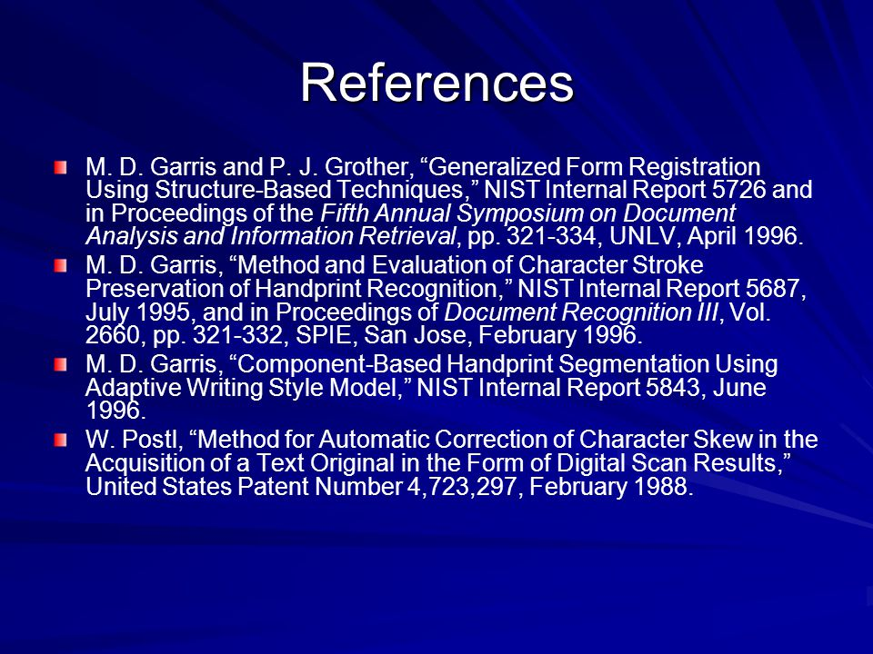 References M. D. Garris and P. J.