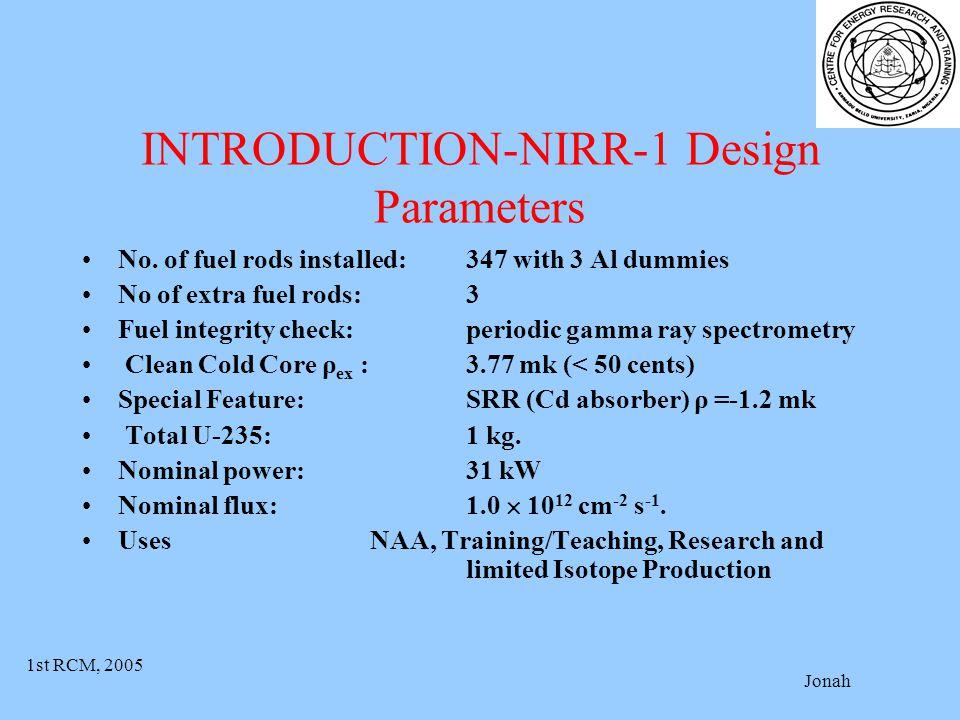 1st RCM, 2005 Jonah INTRODUCTION-NIRR-1 Design Parameters No.
