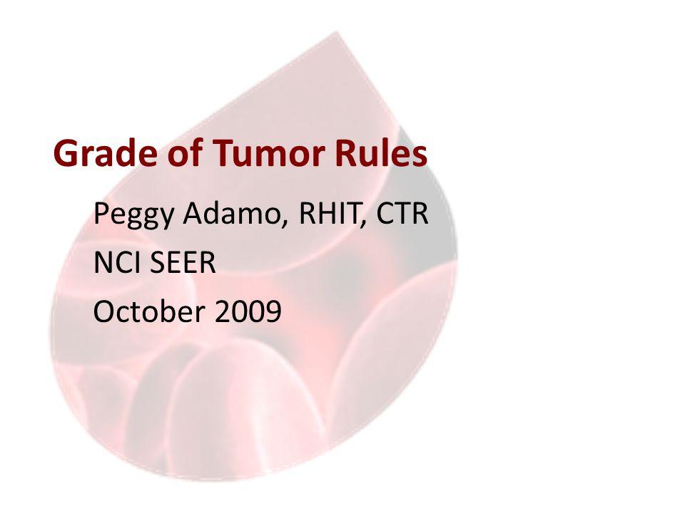 The Grade Field NAACCR Item #440: Grade Immunophenotype Designation for Lymphomas and Leukemias 5