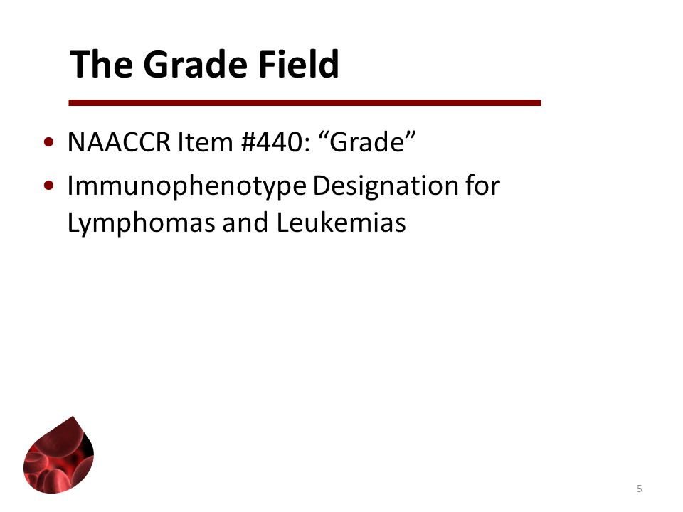 Grade of Tumor Rules Note 1:Use the Grade of Tumor Rules (G1- G11) to assign the correct code in grade field Note 2:Do not use Table 13 on pages 16-17 of ICD-O-3 to determine grade 6