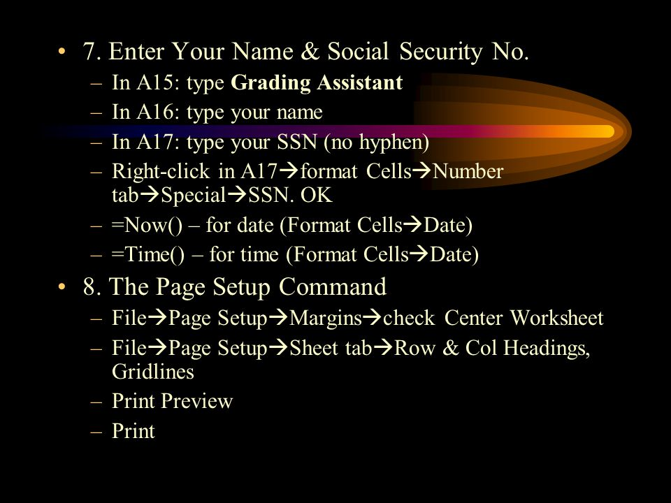 7. Enter Your Name & Social Security No.