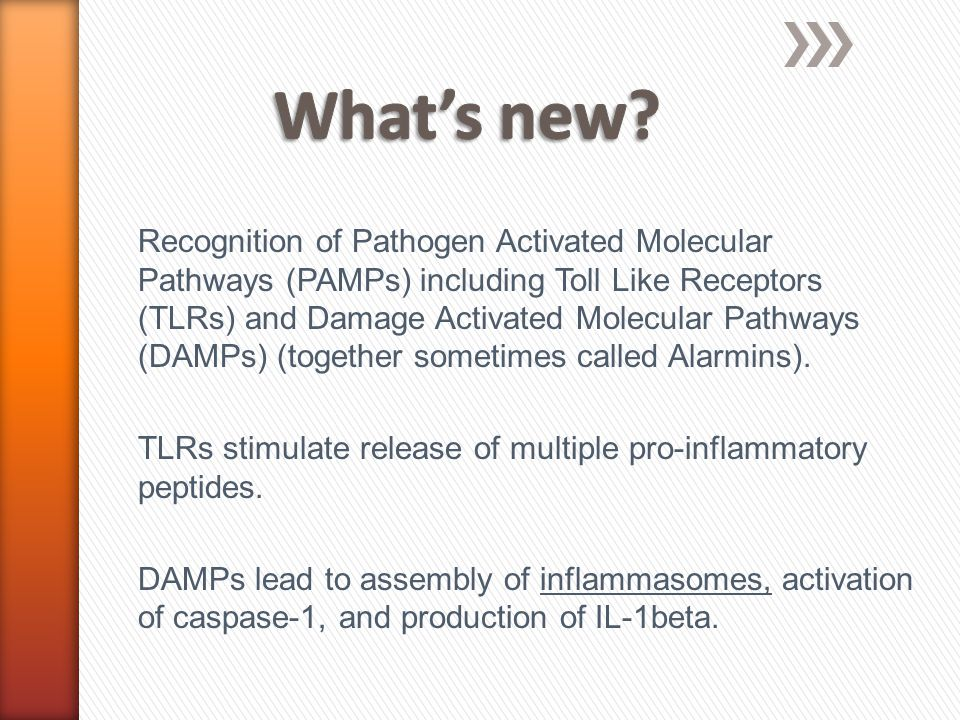 Recognition of Pathogen Activated Molecular Pathways (PAMPs) including Toll Like Receptors (TLRs) and Damage Activated Molecular Pathways (DAMPs) (together sometimes called Alarmins).