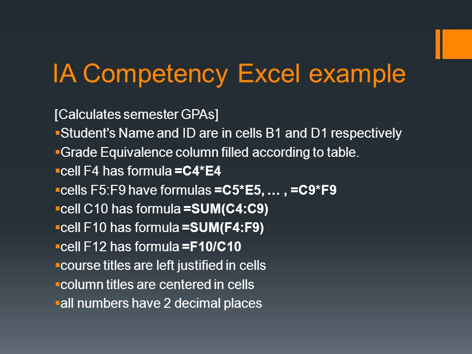 IA Competency Excel example [Calculates semester GPAs]  Student s Name and ID are in cells B1 and D1 respectively  Grade Equivalence column filled according to table.