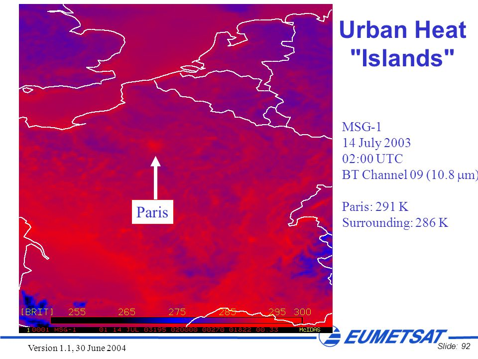 Slide: 92 Version 1.1, 30 June 2004 Urban Heat