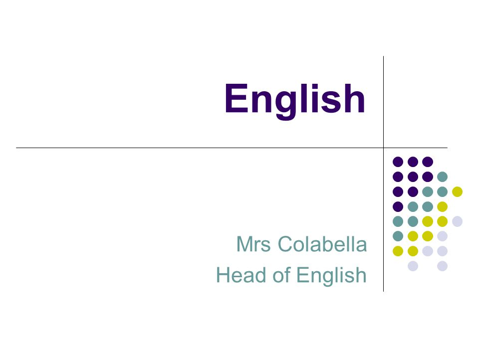 English Mrs Colabella Head of English