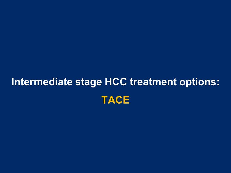Intermediate stage HCC treatment options: TACE