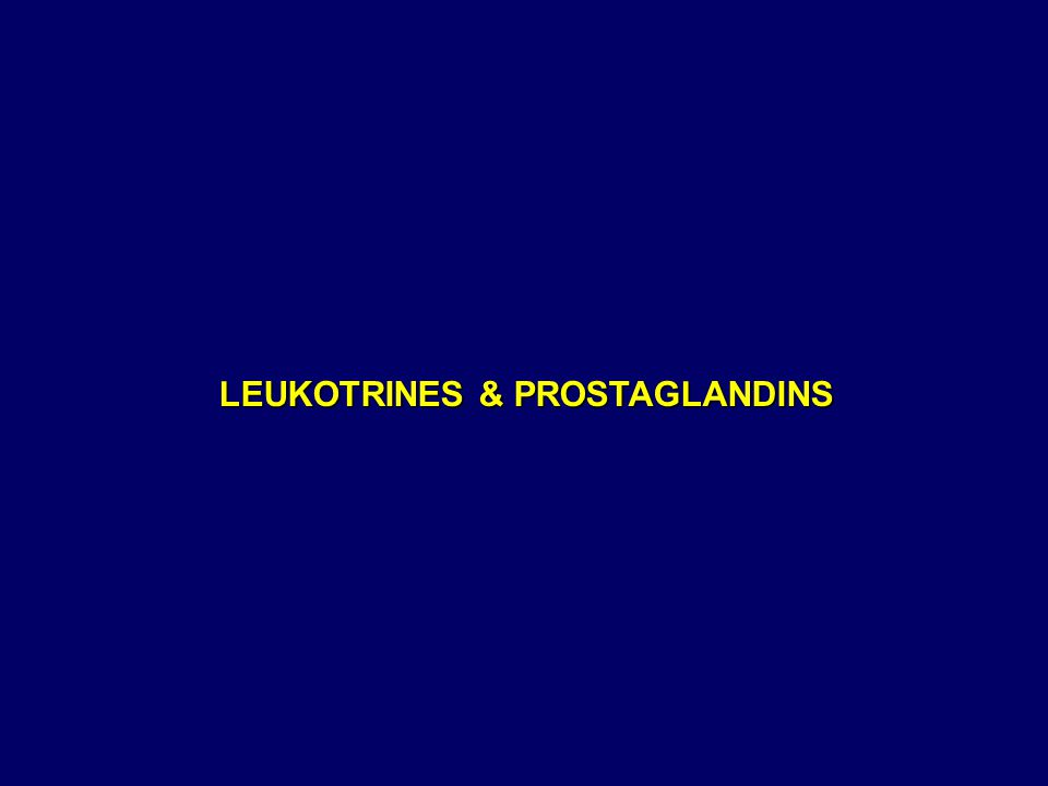 LEUKOTRINES & PROSTAGLANDINS