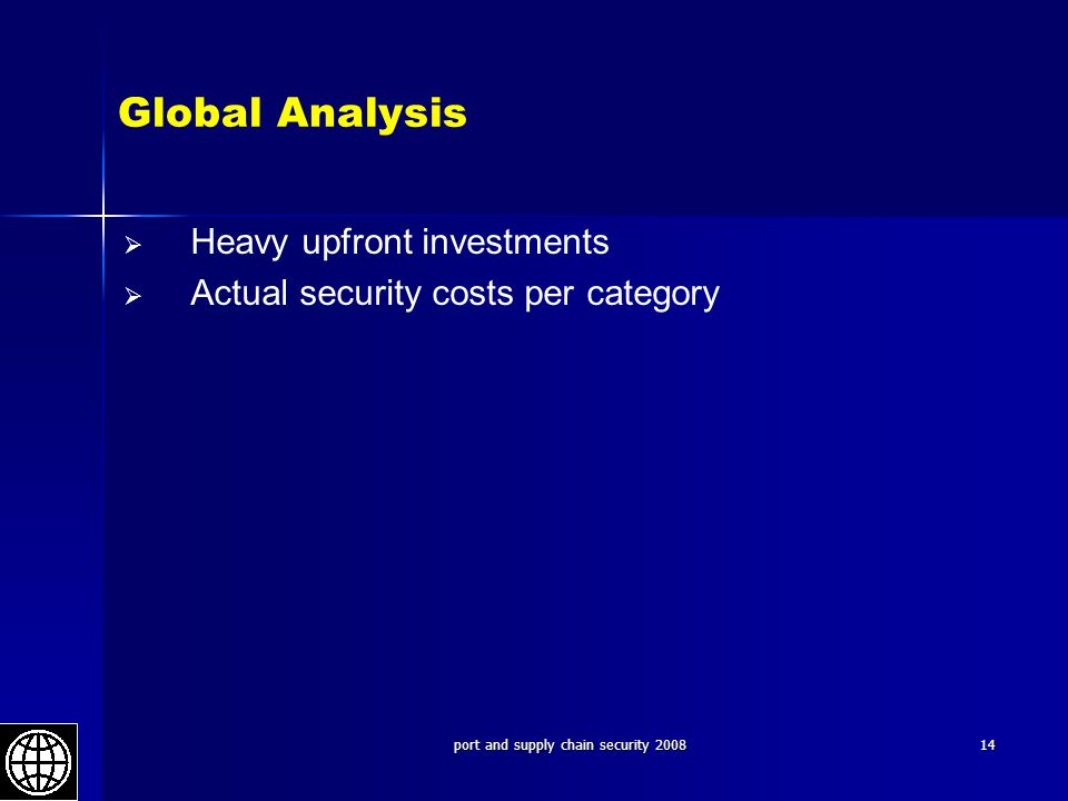 port and supply chain security 200814 Global Analysis   Heavy upfront investments   Actual security costs per category