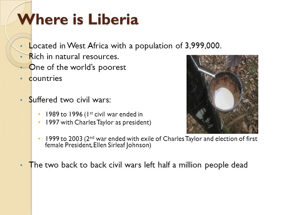 Where is Liberia Located in West Africa with a population of 3,999,000.