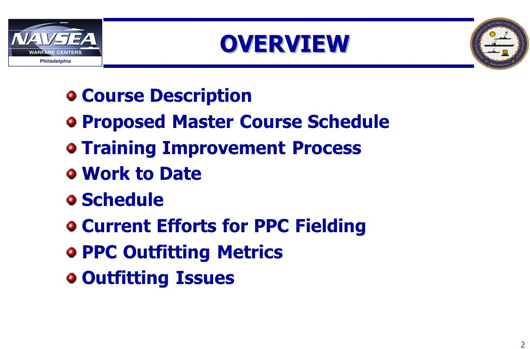 2 OVERVIEW Course Description Proposed Master Course Schedule Training Improvement Process Work to Date Schedule Current Efforts for PPC Fielding PPC