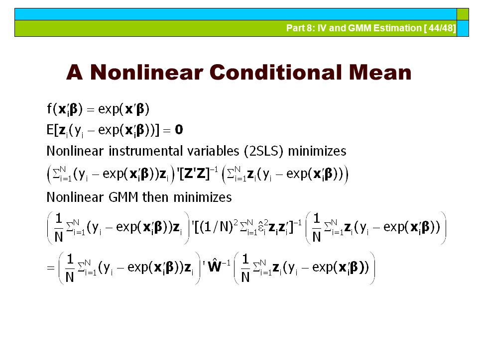 Part 8: IV and GMM Estimation [ 44/48] A Nonlinear Conditional Mean
