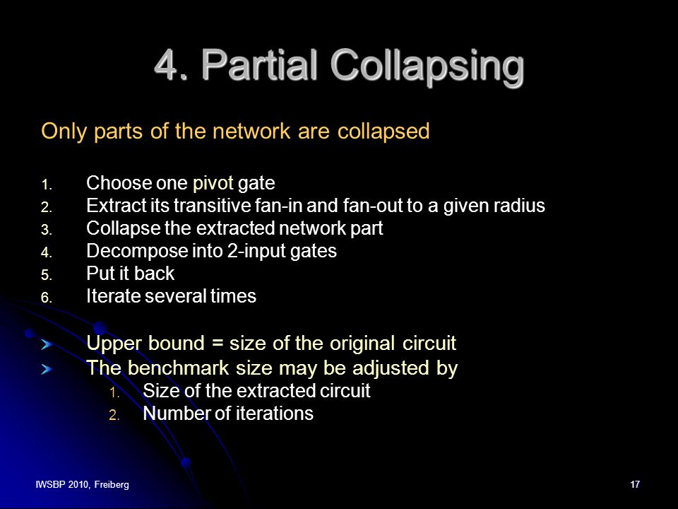 IWSBP 2010, Freiberg17 4. Partial Collapsing Only parts of the network are collapsed 1.