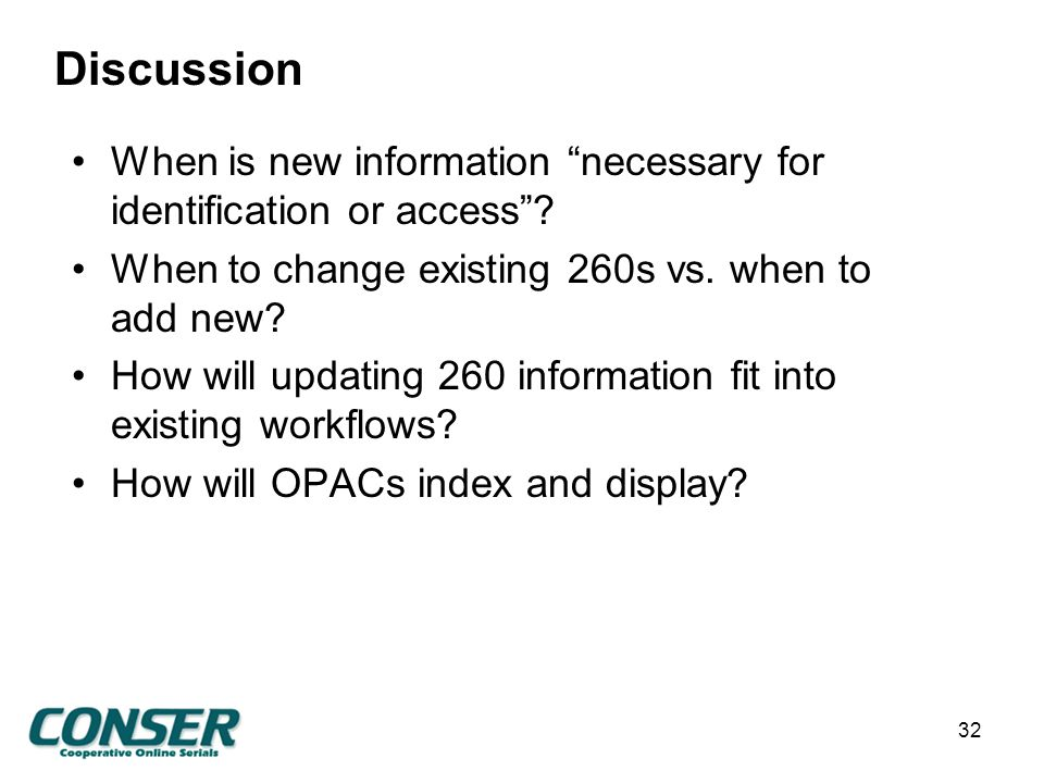 Discussion When is new information necessary for identification or access .