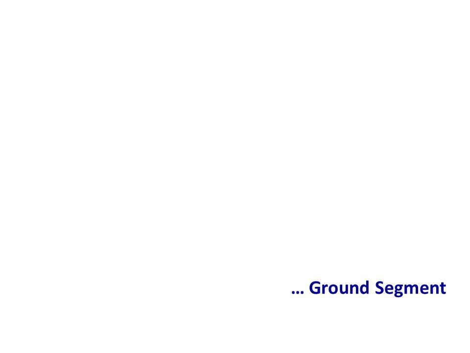 … Ground Segment