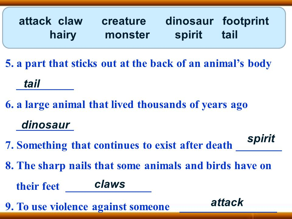 5. a part that sticks out at the back of an animal's body __________ 6.