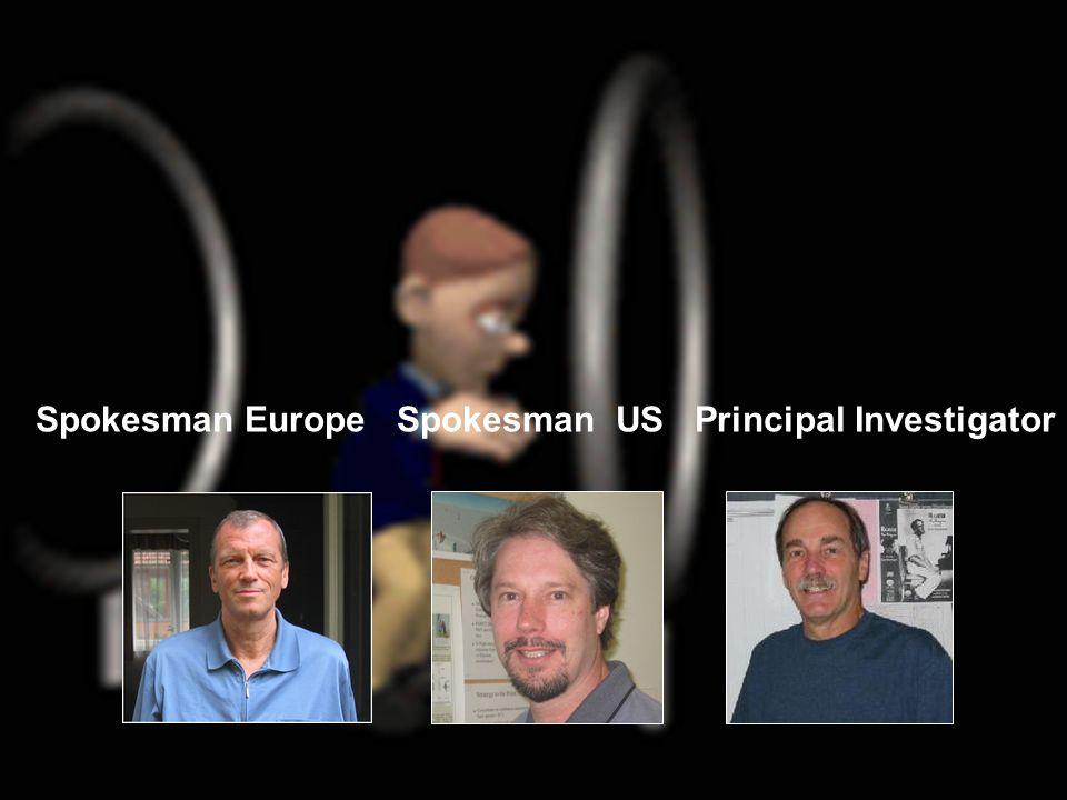Spokesman Europe Spokesman US Principal Investigator