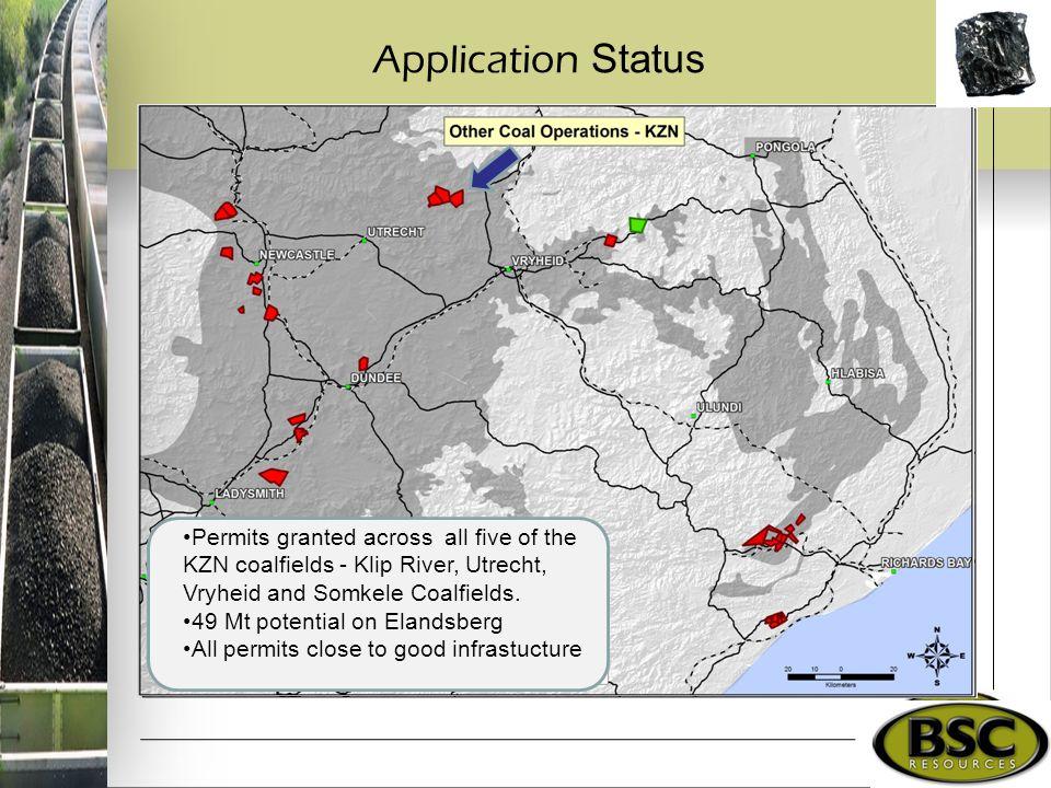 Application Status Permits granted across all five of the KZN coalfields - Klip River, Utrecht, Vryheid and Somkele Coalfields. 49 Mt potential on Ela