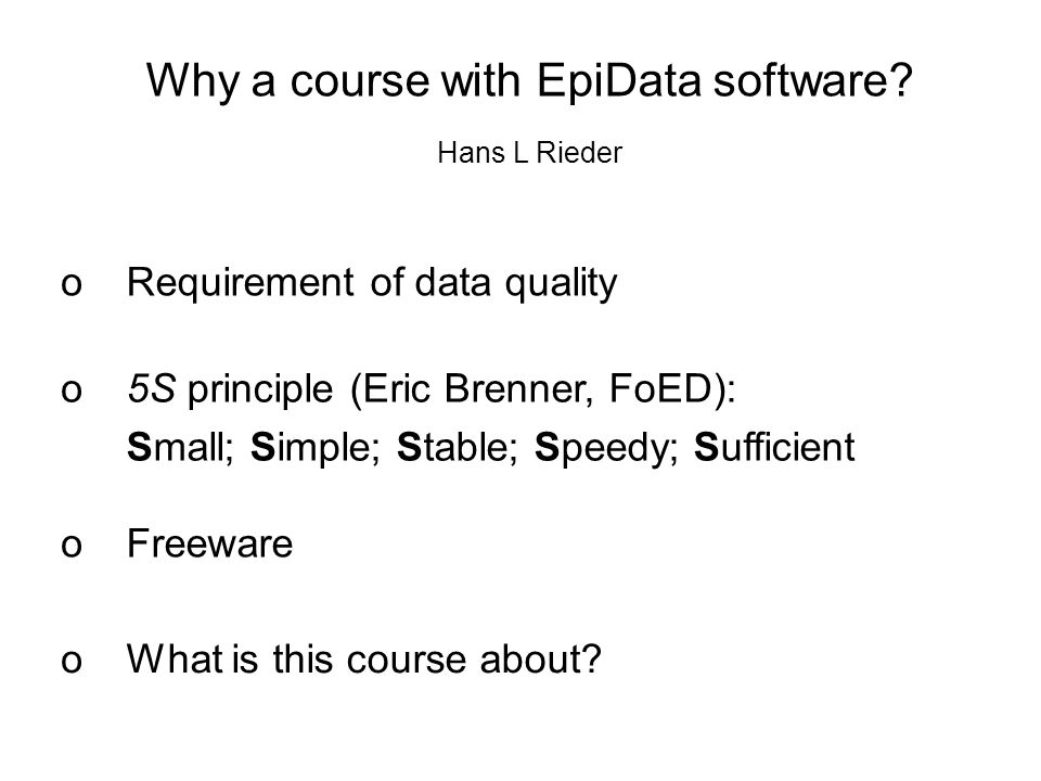 Why a course with EpiData software.