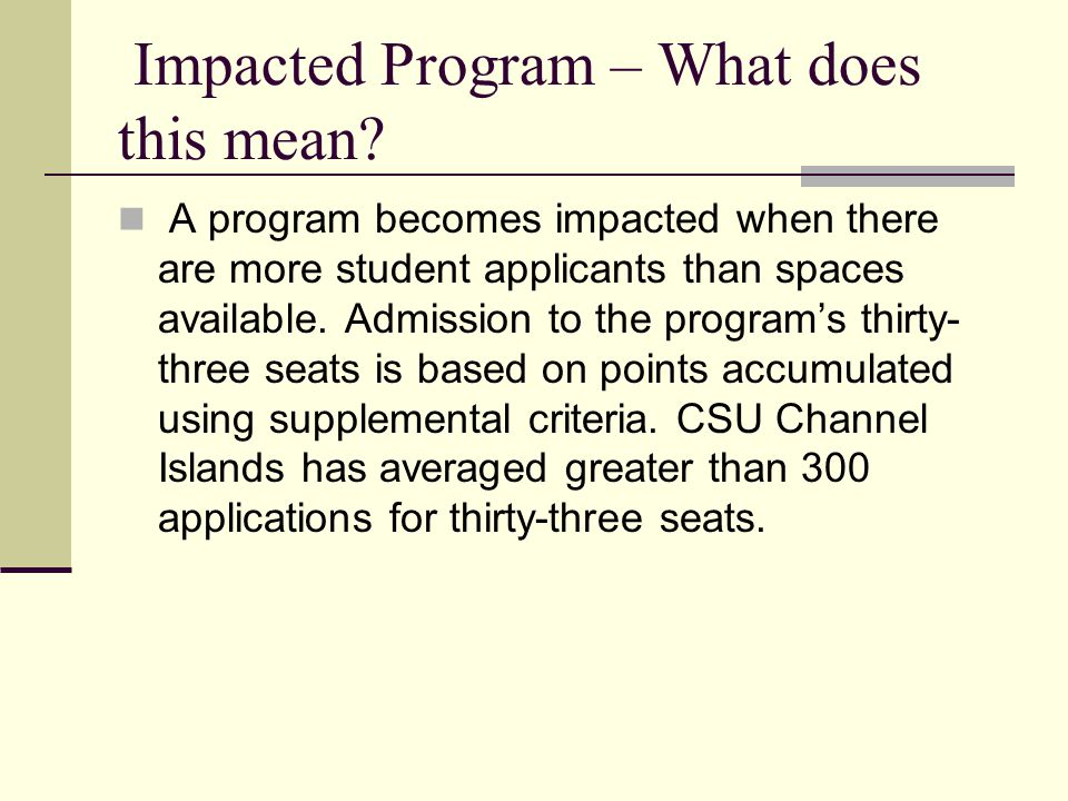 Impacted Program – What does this mean.