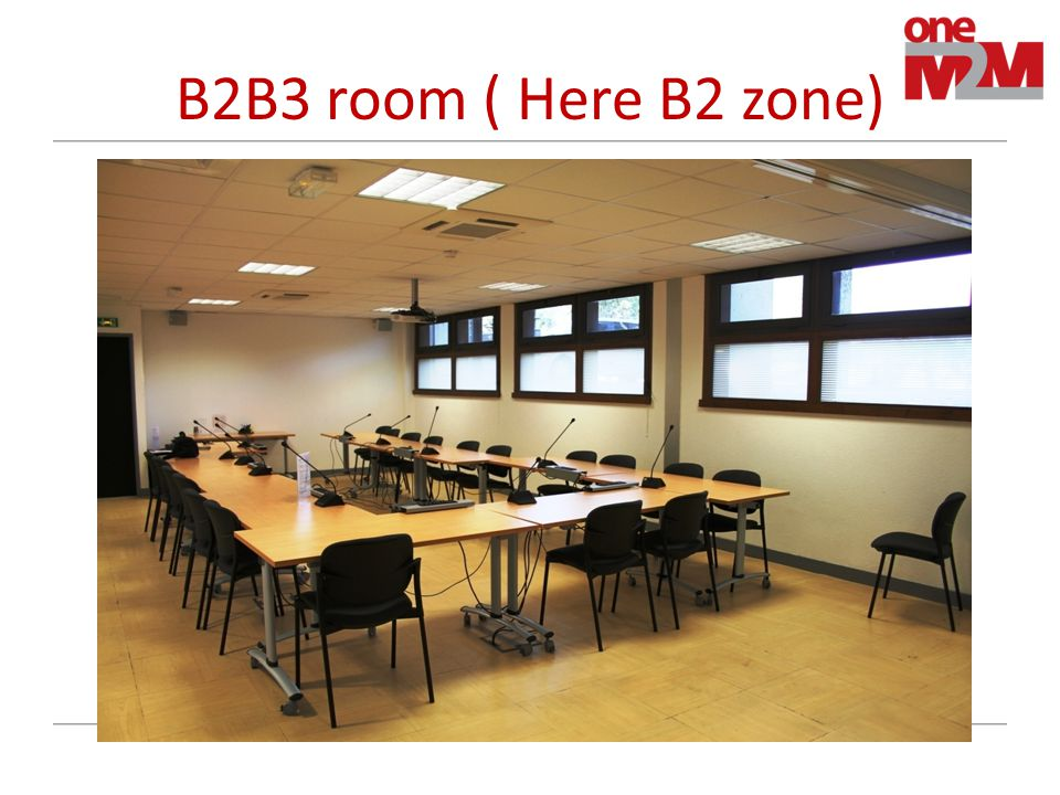 B2B3 room ( Here B2 zone)