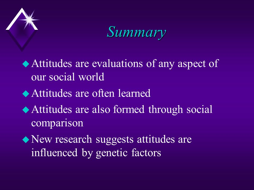 Cognitive Approach to Attitude Change u Persuasion u efforts to change attitudes through various kinds of messages.