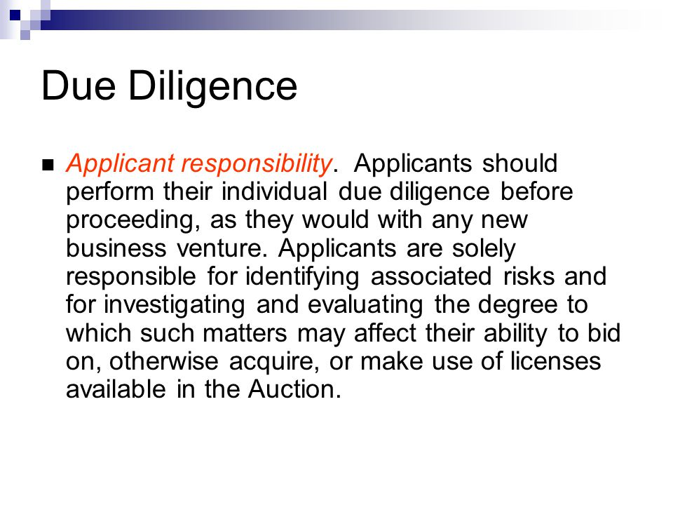 Due Diligence Applicant responsibility.