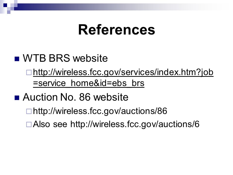 References WTB BRS website    job =service_home&id=ebs_brs Auction No.