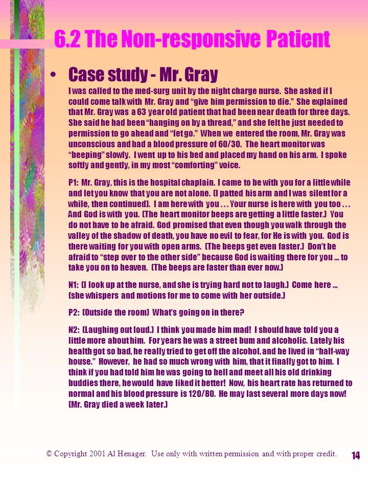14 6.2 The Non-responsive Patient Case study - Mr.