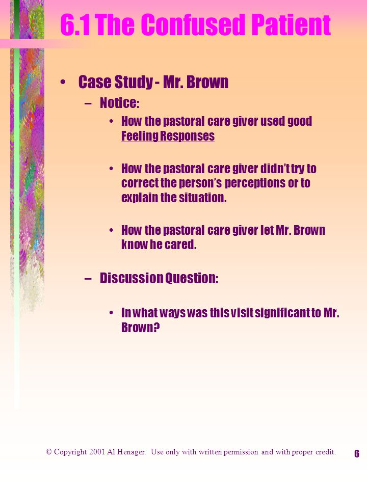6 6.1 The Confused Patient Case Study - Mr.