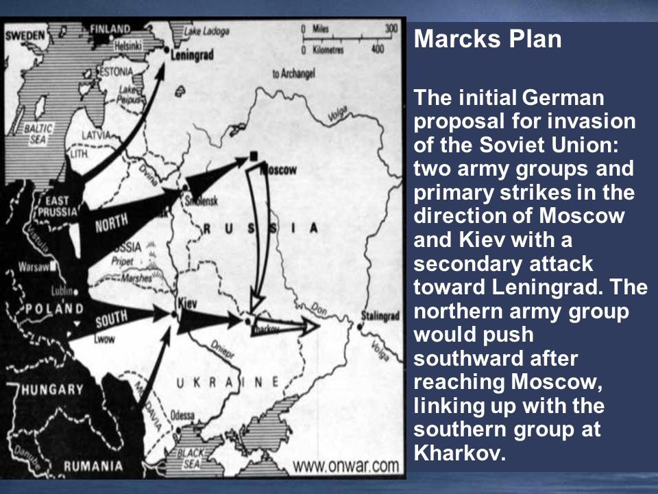 Marcks Plan The initial German proposal for invasion of the Soviet Union: two army groups and primary strikes in the direction of Moscow and Kiev with a secondary attack toward Leningrad.
