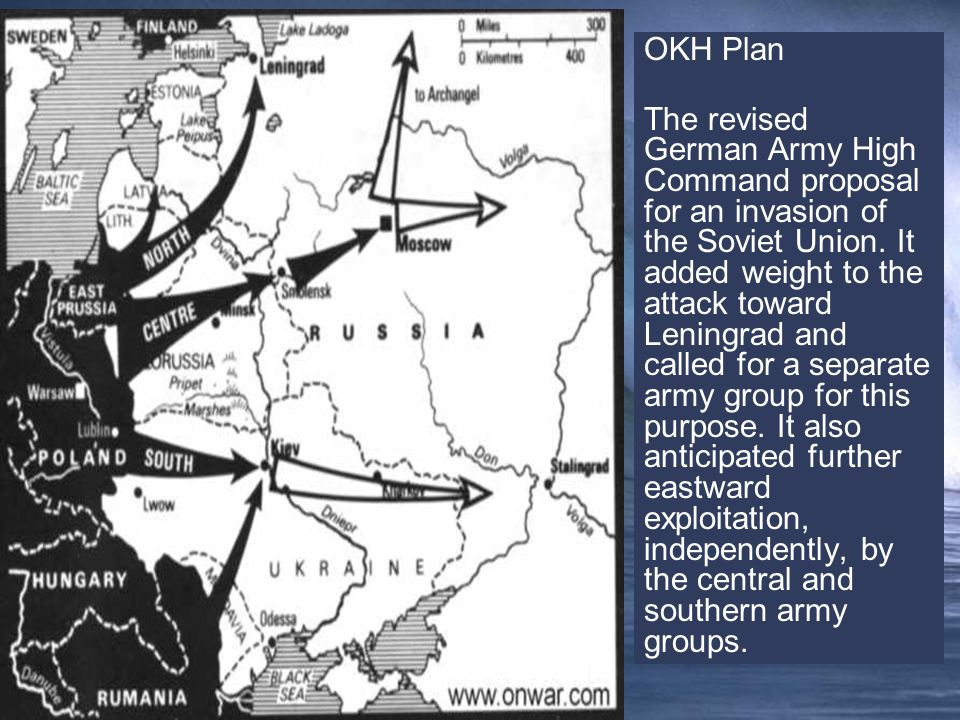 OKH Plan The revised German Army High Command proposal for an invasion of the Soviet Union.