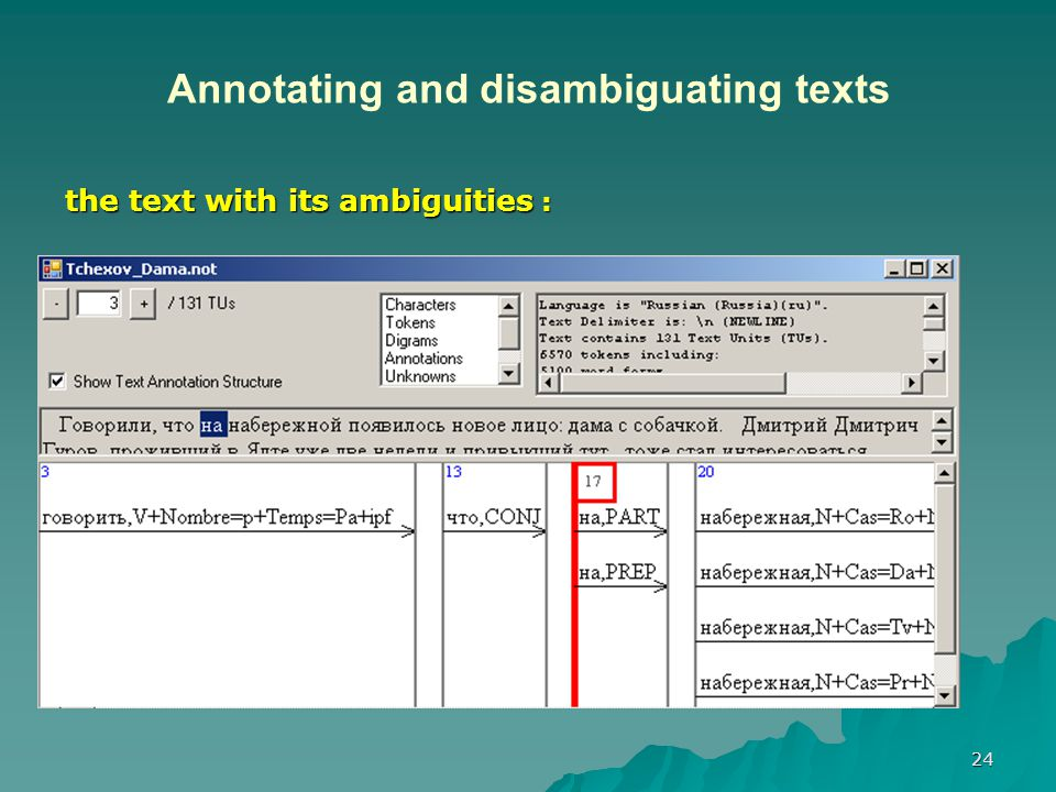 24 Annotating and disambiguating texts the text with its ambiguities :