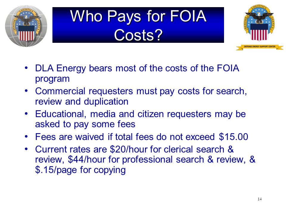 14 Who Pays for FOIA Costs.