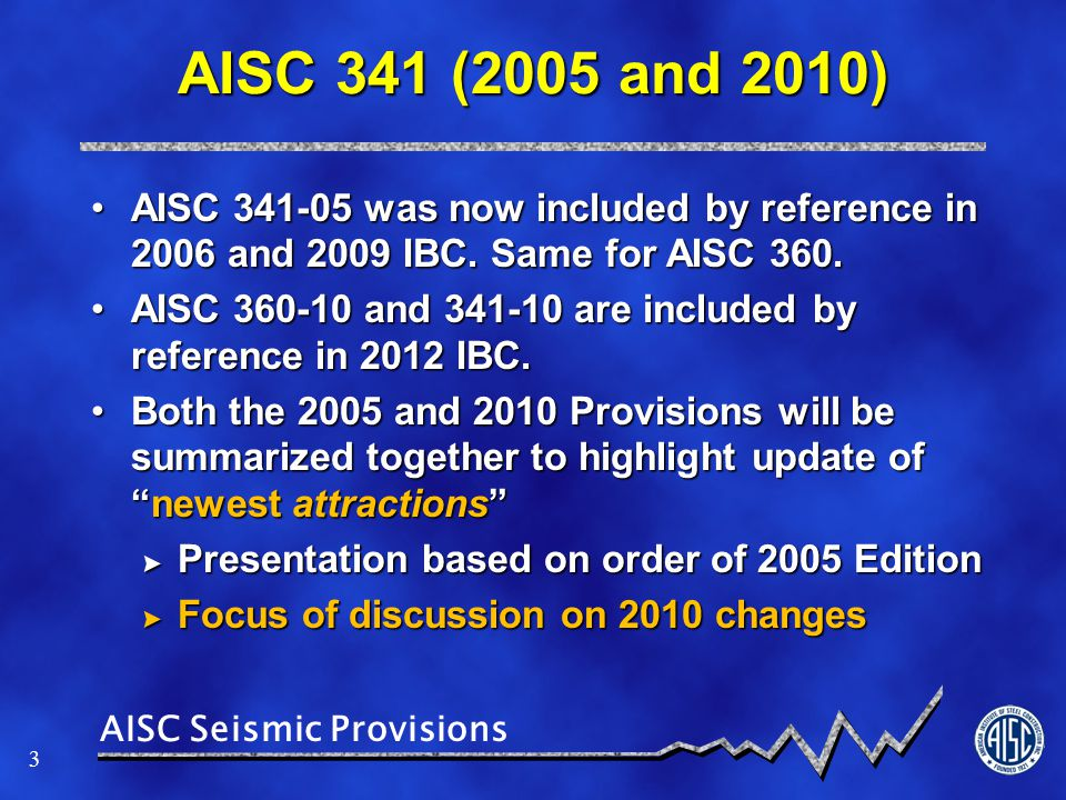 AISC Seismic Provisions 14 Document Re-Organization (Con't.) K.